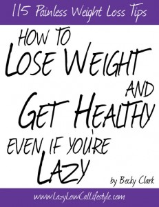 How To Lose Weight and Get Healthy Even If You're Lazy